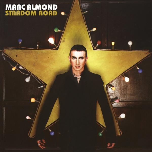 Stardom Road on Marc Almond yhtyeen LP-levy.