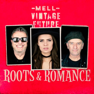 Roots & Romance on Mell & Vintage Future bändin vinyyli LP-levy.