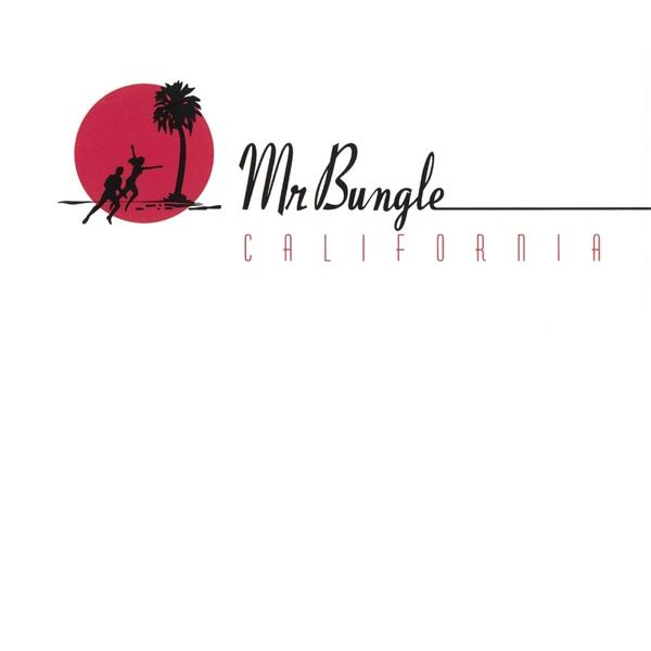 California on Mr. Bungle bändin LP-levy.