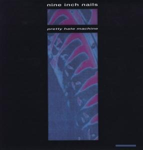 Nine Inch Nails - Pretty Hate Machine 1 LP