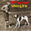 Dragline on Paw bändin LP-levy.
