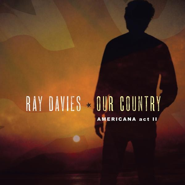 Our Country: Americana Act II on Ray Davies artistin vinyyli LP.