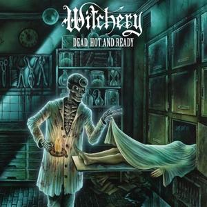 Witchery - Dead, Hot And Ready 1 LP
