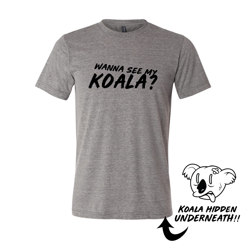 Wanna See My Koala? Flip Inside Out Shirt