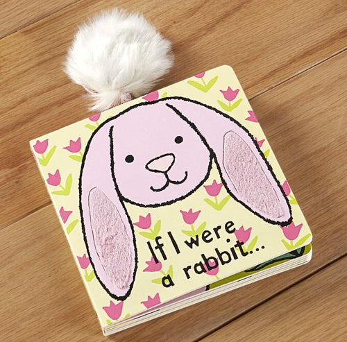 If I were a Rabbit- Board Book