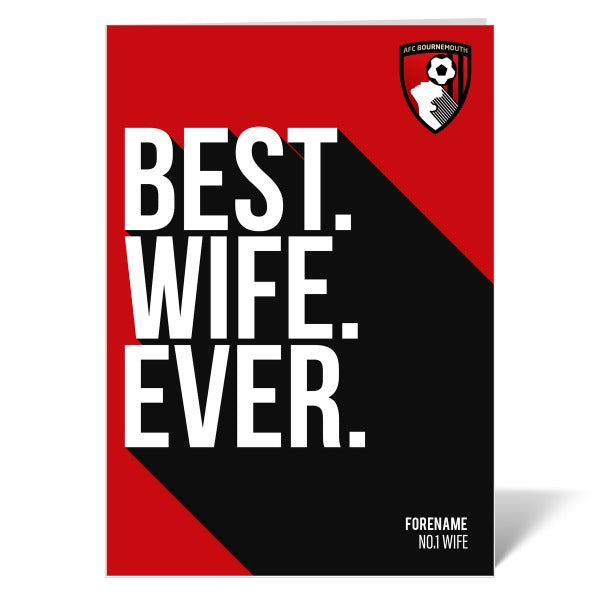AFC Bournemouth Best Wife Ever Card