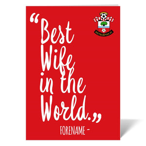 Southampton FC Best Wife In The World Card