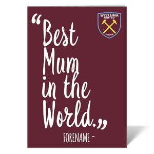 West Ham United FC Best Mum In The World Card