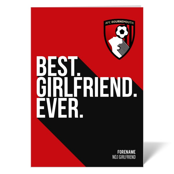 AFC Bournemouth Best Girlfriend Ever Card