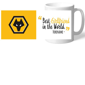 Wolverhampton Wanderers Best Girlfriend In The World Mug