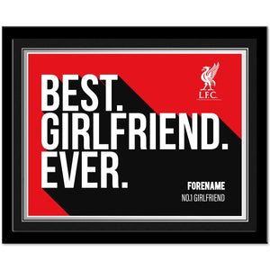 Liverpool FC Best Girlfriend Ever 10 x 8 Photo Framed
