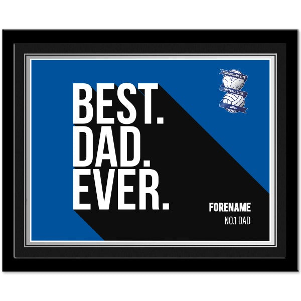 Birmingham City Best Dad Ever 10 x 8 Photo Framed