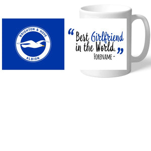 Brighton and Hove Albion Best Girlfriend In The World Mug