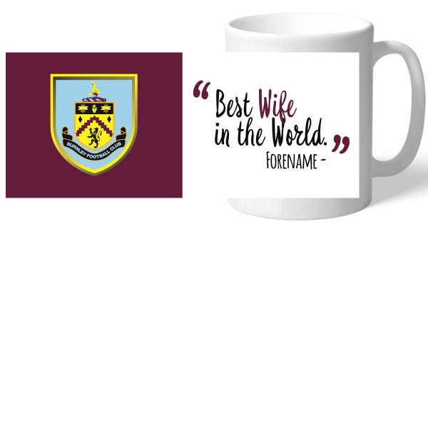 Burnley FC Best Wife In The World Mug