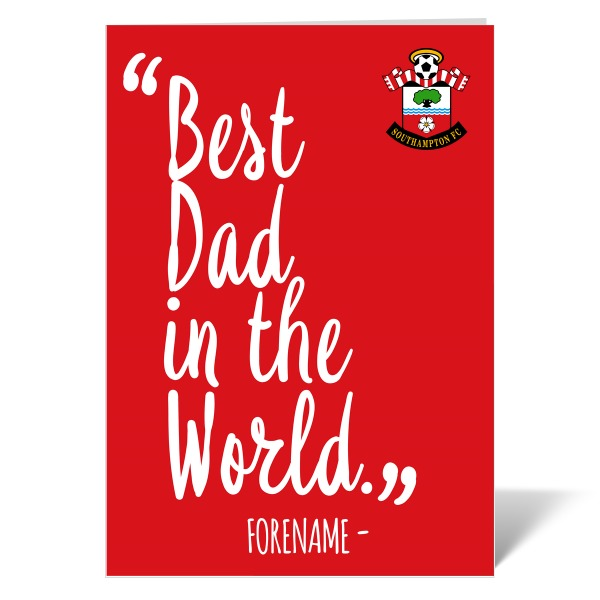 Southampton FC Best Dad In The World Card