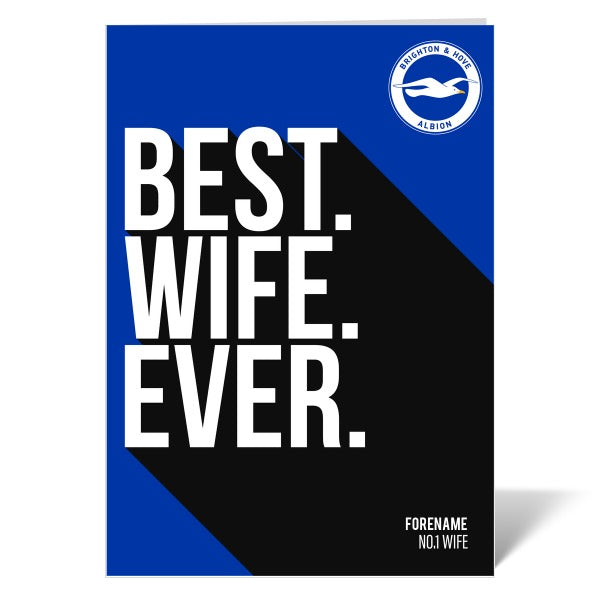 Brighton & Hove Albion FC Best Wife Ever Card