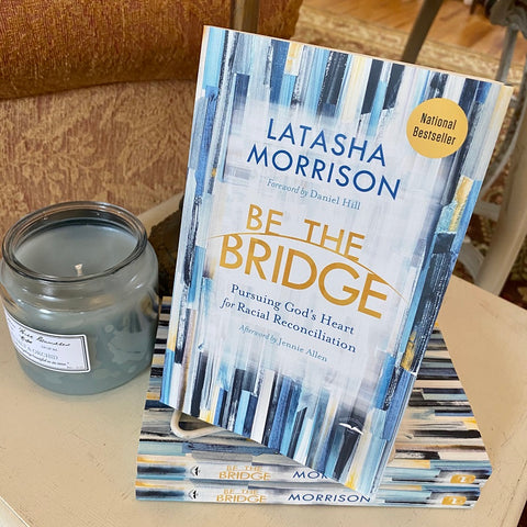 Be The Bridge BOOK by Latasha Morrison available at Art 2 Heart Gift Shop in Hamel MN