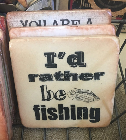 I'd Rather Be Fishing Coaster from Art 2 Heart Gift Shop in Hamel MN