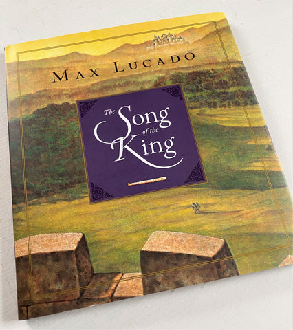 Song of the Kings book by Max Lucado for Kids from Art 2 Heart Gift Shop in Hamel MN
