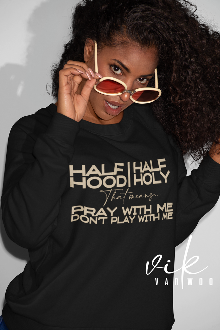 Hood Holy  Sweatshirt