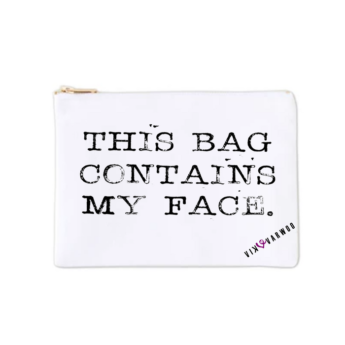 This Bag Contains My Face Beauty Bag