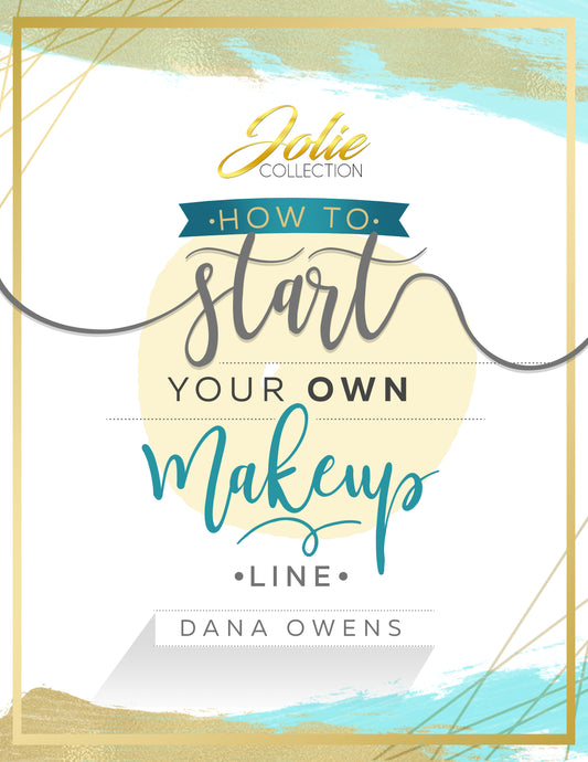 How to Start Your Own Cosmetics Line Ebook