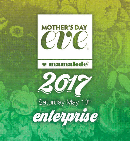 Mother's Day Eve® 2017—Enterprise License