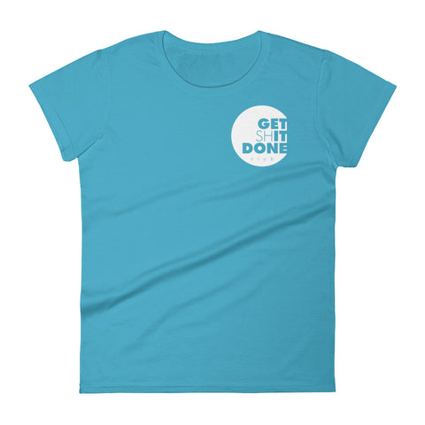 GET SH*T DONE  - Women's t-shirt - 4 colors
