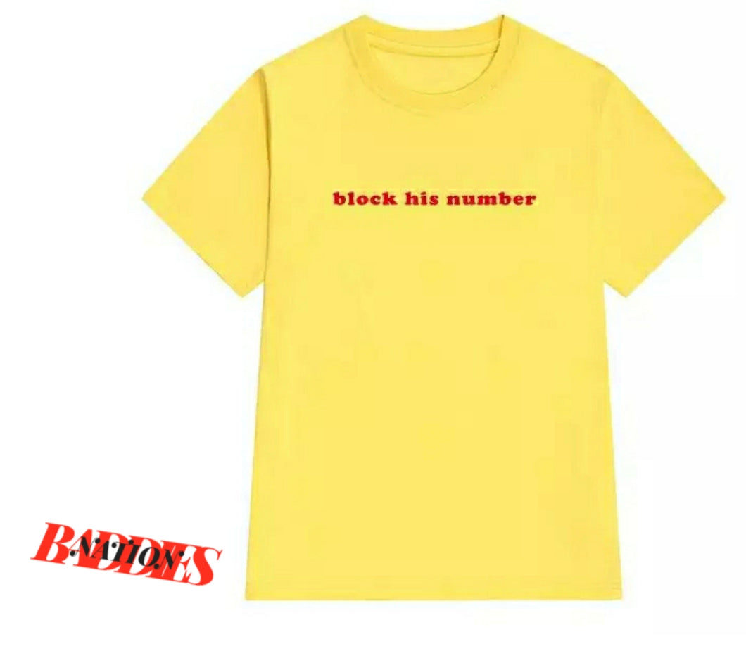 Block His Number Tee (2 colors available)