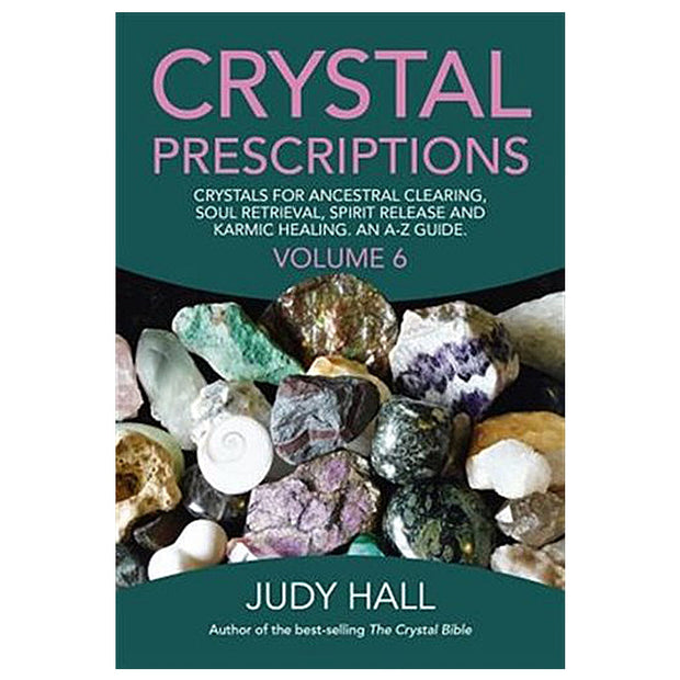 Crystal Prescriptions Vol. 6