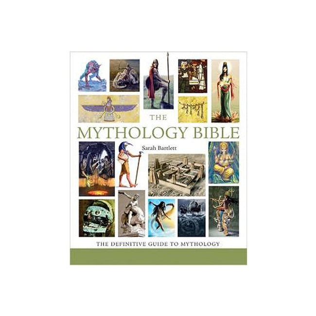 Mythology Bible: The Definitive Guide to Legendary Tales