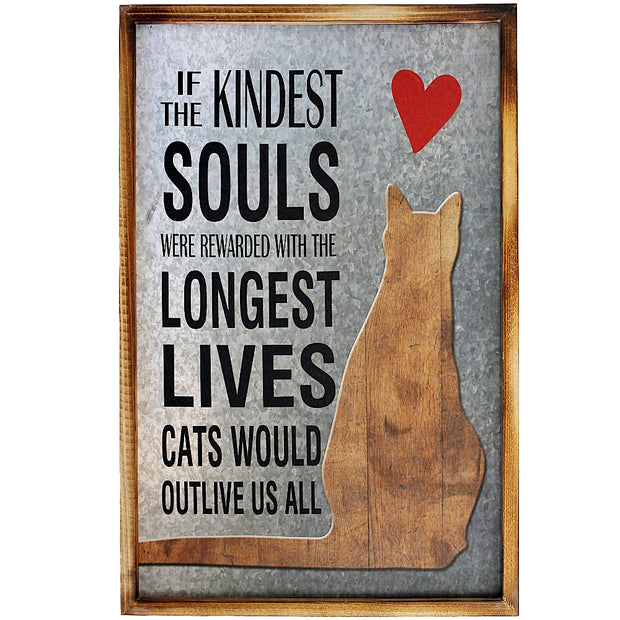 The Kindest Souls Cat Sign