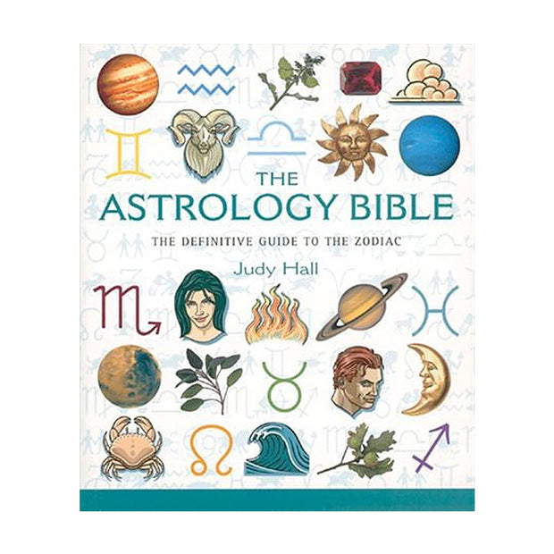 Astrology Bible: The Definitive Guide to the Zodiac