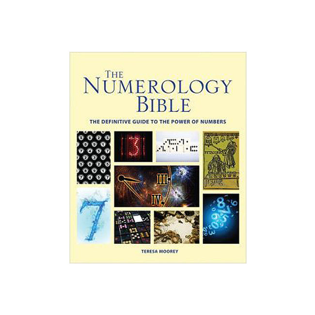Numerology Bible: The Definitive Guide to the Power of Numbers