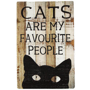 Cats Are My Favourite People Wood Sign
