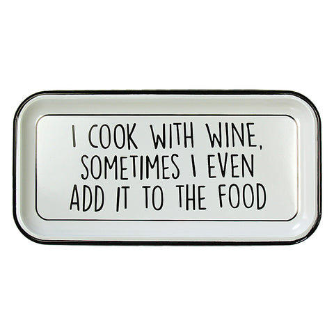 Cook With Wine Enamel Sign