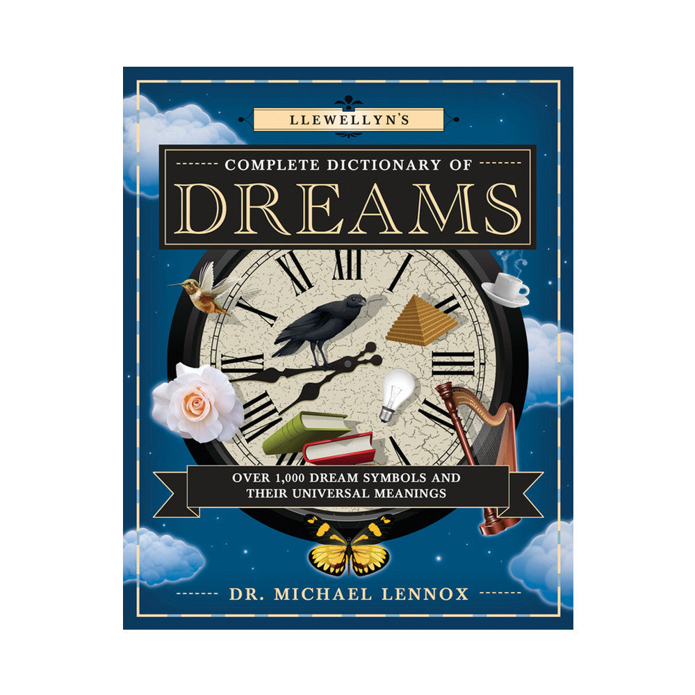 Llewellyns Complete Dictionary Of Dreams Over 1000 Dream Symbols
