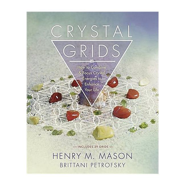 Crystal grids: How to Combine & Focus Crystal Energies to Enhance Your Life