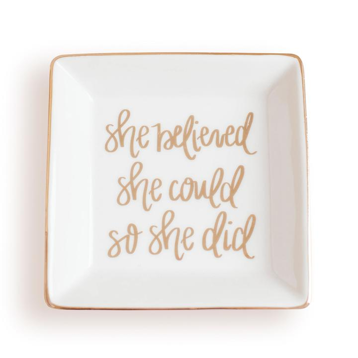 She Believed She Could Trinket Dish