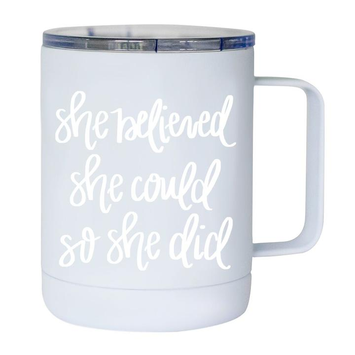 She Believed She Could Metal Cup
