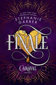 Finale by Stephanie Garber Review