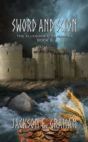 The Allegiance of Avarice (Sword and Scion #2)