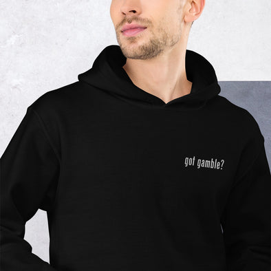 got gamble? Embroidered Heavy Duty Hoodie