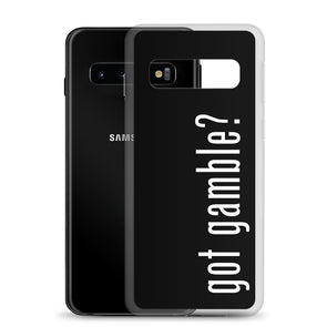 got gamble? Samsung Case