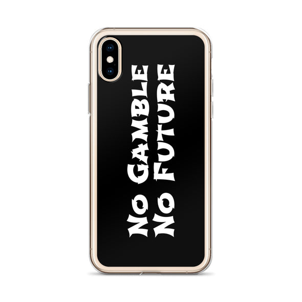 No Gamble No Future iPhone Case