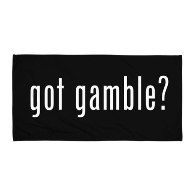 got gamble? Towel