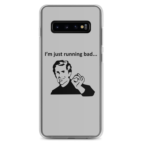 Running Bad Samsung Case