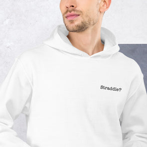 Straddle? Embroidered Heavy Duty Hoodie