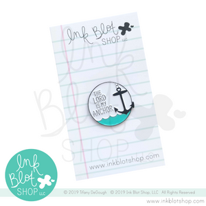 The Lord Is My Anchor :: Enamel Pin