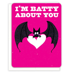 I'm-Batty-About-You-Love-Card